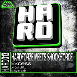 Hardforze Meets Shock:Force - Excess - H.A.R.D. - 14:34 - 10.10.2013