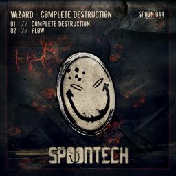 Vazard - Complete Destruction - Spoontech Records - 09:40 - 04.11.2013