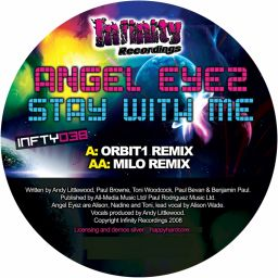 Angel Eyez - Stay With Me - Infinity Recordings - 16:54 - 03.11.2008