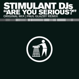 Stimulant DJs - Are You Serious? - Tidy - 07:43 - 06.09.2010
