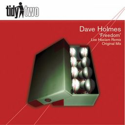 Dave Holmes - Freedom - Tidy - 08:43 - 06.09.2010