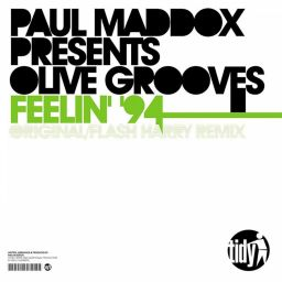 Paul Maddox Presents Olive Grooves - Feelin' 94 - Tidy - 07:30 - 06.09.2010