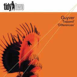 Guyver - Trapped - Tidy - 00:00 - 06.09.2010