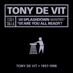 Tony De Vit - Splashdown - Tidy - 08:51 - 06.09.2010