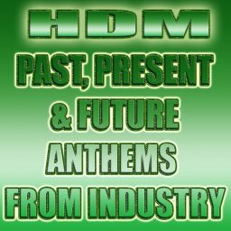 Various Artists - HDM Past Present & Future Anthems - Industry - 01:18:29 - 14.02.2014