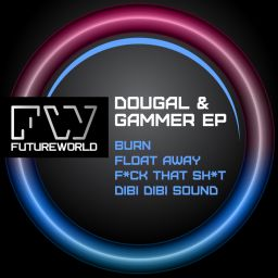 Dougal & Gammer - Dougal & Gammer EP Vol. 2 - Futureworld Records - 22:38 - 17.02.2014