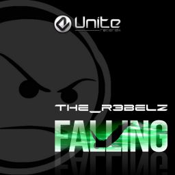 The R3belz - Falling - Unite Records - 08:59 - 04.03.2014