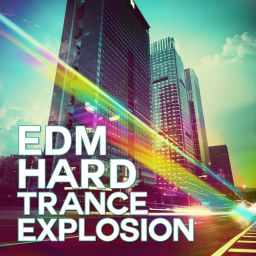 Various Artists - EDM Hard Trance Explosion - Noize Recordings - 02:05:52 - 17.03.2014