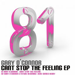 Gary O'Connor - Can't Stop The Feeling EP - Toolbox Recordings - 15:15 - 05.11.2010