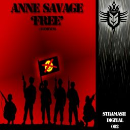 Anne Savage - Free (Remixes) - Stramash Digital - 15:38 - 14.05.2014