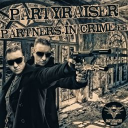 Various Artists - Partners In Crime - Partyraiser Records - 34:04 - 21.05.2014