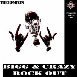 Bigg & Crazy - Rock Out (Remixes) - Stramash Digital - 12:31 - 11.06.2014