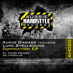 Audio Damage & Luke Spellbound - Domination - Aussie Hardstyle - 12:19 - 27.04.2012
