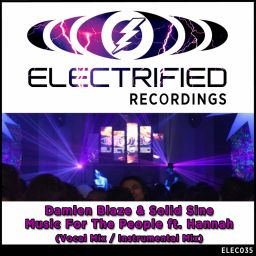 Damien Blaze & Solid Sine - Music For The People - Electrified Recordings - 12:14 - 23.06.2014