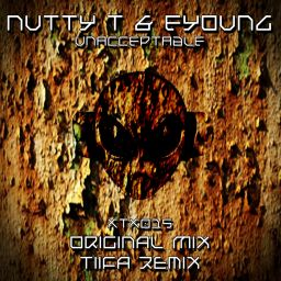 Nutty T & Eyoung - Unacceptable - Xtraxx Records - 12:31 - 25.08.2014