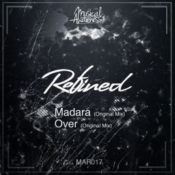 Refined - Madara / Over - Musical Awareness Records - 10:12 - 20.10.2014