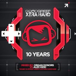 Various Artists - Goodgreef Xtra Hard 10 Years - Mixed by The Organ Donors vs Alex Kidd - Total Music - 02:36:19 - 03.11.2014