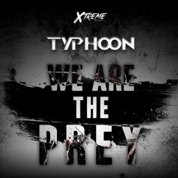Typhoon - We Are The Prey - Xtreme Records - 07:36 - 20.12.2014