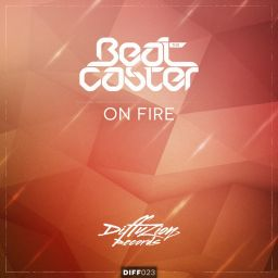The Beatcaster - On Fire - Diffuzion Records - 07:35 - 22.12.2014