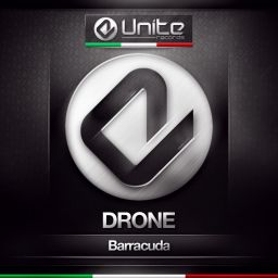 Drone - Barracuda - Unite Records - 06:57 - 20.01.2015