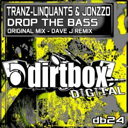 Tranz-Linquants & Jonzzo - Drop The Bass - Dirtbox Digital - 11:14 - 06.03.2015