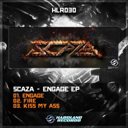 Scaza - Engage - Hardland Records Official - 13:45 - 01.04.2015