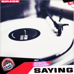Air Cralz Vs Dejotalberto - Saying / In The Mix - TPS Records - 12:08 - 16.03.2015