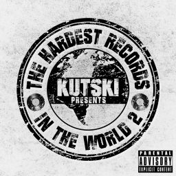 Kutski - The Hardest Records In The World, Vol. 2 (Mixed by Kutski) - Total Music - 03:05:05 - 18.05.2015