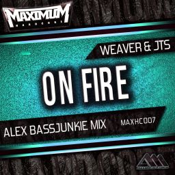 Weaver & JTS - On Fire - Maximum Hardcore - 06:59 - 28.05.2015
