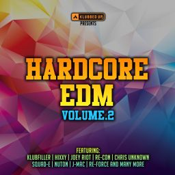 Various Artists - Hardcore EDM, Vol. 2 - Klubbed Up Collections - 01:32:14 - 20.07.2015