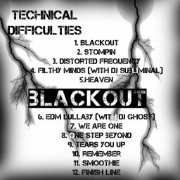 Technical Difficulties - Blackout - Technical Difficulties - 01:00:09 - 08.08.2015