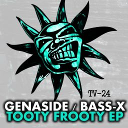 Genaside feat Bass-x - Tooty Frooty EP - Twisted Vinyl - 17:29 - 17.08.2015