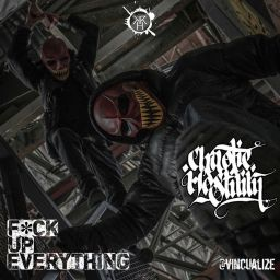 Chaotic Hostility - F*ck Up Everything - Kurrupt Recordings HARD - 15:06 - 22.08.2015