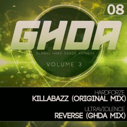 Ultraviolence & Hardforze - GHDA Releases S3-08, Vol. 3 - Ultraviolence Recordings - 08:51 - 13.10.2015