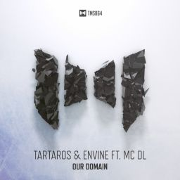 Tartaros & Envine ft. MC DL - Our Domain - The Magic Show Records - 09:01 - 16.10.2015