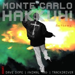 Animal Tag, Dave Dope, Trackdriver - Monte Carlo Hakkuh! Anthems - No Strings Hardcore - 15:33 - 02.11.2015