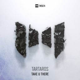 Tartaros - Take U There - The Magic Show Records - 08:44 - 08.01.2016