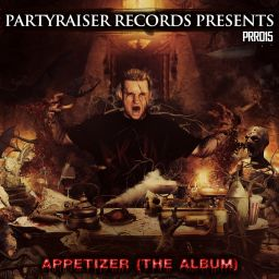 Various Artists - Appetizer - Partyraiser Records - 58:49 - 07.03.2016