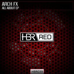 Arch FX - All About EP - HBR Red - 18:55 - 24.03.2016