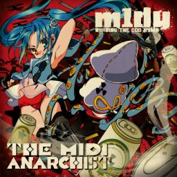 M1dy - The MIDI Anarchist - MADDEST CHICK'NDOM - 36:15 - 01.05.2016