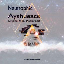 Neutrophic - Ayahuasca - G Hard Recordings (Club G Music