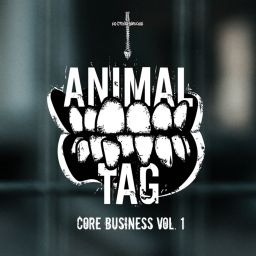 Animal Tag - Core Business, Vol. 1 - No Strings Hardcore - 02:37:01 - 06.06.2016