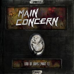 Main Concern - End of Days, Pt. 1 - Spoontech Records - 10:34 - 20.06.2016