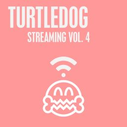 Various Artists - TurtleDog Streaming, Vol. 4 - TurtleDog - 58:19 - 01.07.2016