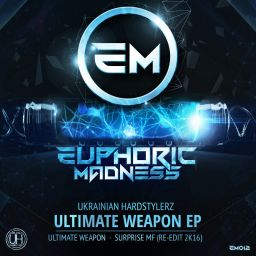 Ukrainian Hardstylerz - Ultimate Weapon - Euphoric Madness - 13:12 - 18.07.2016