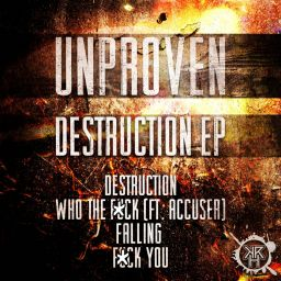 Unproven - Destruction Ep - Kurrupt Recordings HARD - 17:37 - 29.08.2016