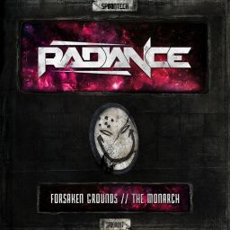 Radiance - Forsaken Grounds / The Monarch - Spoontech Records - 10:24 - 28.11.2016