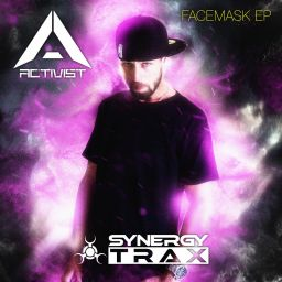 Activist - The Facemask EP - Synergy Trax - 11:53 - 23.12.2016