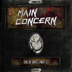 Main Concern - End of Days, Pt. 2 - Spoontech Records - 15:28 - 20.02.2017