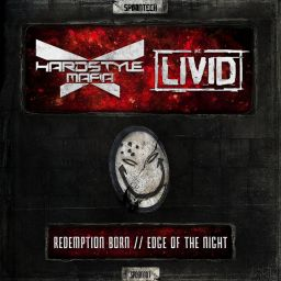 Hardstyle Mafia feat. MC Livid - Redemption Born / Edge Of The Night - Spoontech Records - 13:46 - 06.03.2017